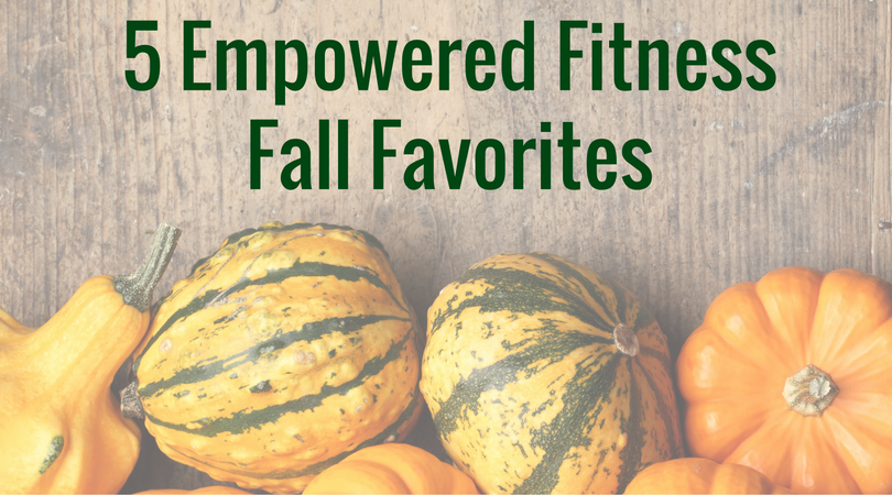 five-empowered-fitness-fall-favorites